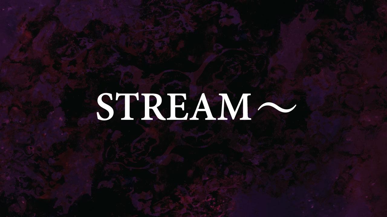 Stream~ Meditazioni